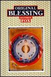 Original Blessing - Matthew Fox