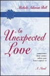 An Unexpected Love - Michele Ashman Bell