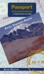 Passport To Your National Parks Companion Guide: Rocky Mountain Region - Randi S. Minetor