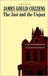 The Just and the Unjust - James Gould Cozzens