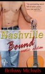 Nashville Bound Erotic Edition - Bethany Michaels