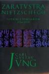 Zaratustra Nietzschego. Notatki z seminarium 1934-1939 - Carl Gustav Jung