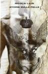 Storie sulla pelle - Nicolai Lilin
