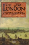 The London Encyclopaedia - Ben Weinreb, Christopher Hibbert