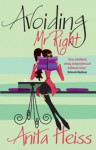 Avoiding Mr Right - Anita Heiss