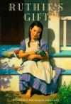 Ruthie's Gift - Kimberly Brubaker Bradley