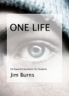 One Life: 50 Powerful Devotions for Students - Jim Burns
