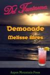 Del Fantasma: Demonade - Melisse Aires