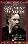 The Harmony Within: The Spiritual Vision of George MacDonald - Rolland Hein