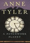 Patchwork Planet - Anne Tyler