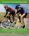 Forces and Motion: An Investigation - Chris Oxlade