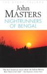 Nightrunners of Bengal (Story-Tellers) - John Masters