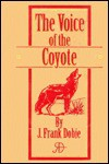 The Voice Of The Coyote - Olaus Johan Murie