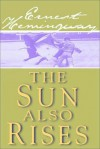 The Sun Also Rises - Ernest Hemingway
