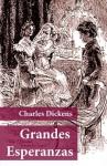 Grandes Esperanzas (Spanish Edition) - Charles Dickens