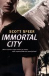 Immortal City: Book 1 - Scott Speer