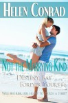 Not the Marrying Kind - Helen Conrad