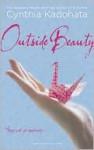 Outside Beauty - Cynthia Kadohata
