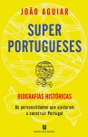 Os Super Portugueses - João Aguiar