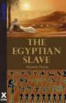 The Egyptian Slave - Alcamia Payne, Miranda Forbes