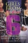 Girls From da Hood 6 - Ashley Antoinette, JaQuavis Coleman, Amaleka McCall