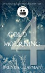 Cold Mourning - Part 4 (A Stonechild and Rouleau Mystery) - Brenda Chapman