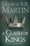 A Clash of Kings - George R.R. Martin