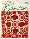 Quilted for Christmas: 15 Christmas Projects - That Patchwork Place, Barbara Weiland, Laurel Strand, Brian Metz