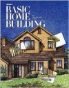 Ortho's Basic Home Building: An Illustrated Guide - Ron Hildebrand