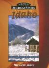 Idaho: The Gem State - Jill Foran