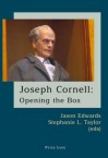 Joseph Cornell: Opening the Box - Jason Edwards, Stephanie L. Taylor