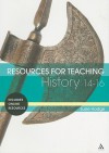 Resources for Teaching History: 14-16 - Susie Hodge