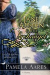 Jane Austen and the Archangel - Pamela Aares
