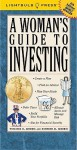 A Woman's Guide to Investing - Virginia B. Morris, Kenneth M. Morris