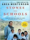 Stones Into Schools: Promoting Peace with Education in Afghanistan and Pakistan - Greg Mortenson