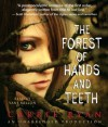 The Forest of Hands and Teeth (Audio) - Carrie Ryan, Vane Millon