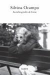 Autobiografia de Irene (Spanish Edition) - Silvina Ocampo