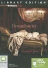 Dreamhunter - Elizabeth Knox, Edwina Wren