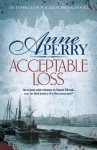 Acceptable Loss. by Anne Perry - Anne Perry