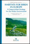 Habitats for Birds in Europe: A Conservation Strategy for the Wider Environment - Graham M. Tucker, Michael Evans