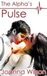The Alpha's Pulse - Joanna Wilson
