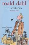 In solitario. Diario di volo - Quentin Blake, Roald Dahl, M. Zannini