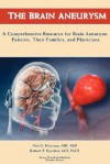 The Brain Aneurysm - Vini G. Khurana, Robert F. Spetzler