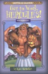 Get to Work, Hercules! - Kate McMullan, David LaFleur