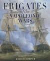 Frigates Of The Napoleonic Wars - Robert Gardiner
