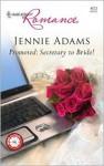 Promoted: Secretary to Bride! - Jennie Adams