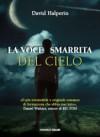 La voce smarrita dal cielo - David Halperin, Luca Tarenzi