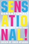 Sensational!: Poems Inspired By the Five Senses - Roger McGough