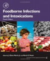 Foodborne Infections and Intoxications, Fourth Edition (Food Science and Technology) - J. Glenn Morris Jr., Morris Potter