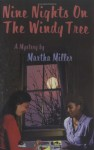 Nine Nights on the Windy Tree - Martha Miller
